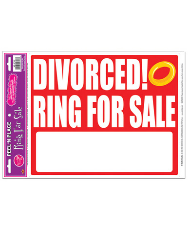 divorced! ring for sale peel n place sign